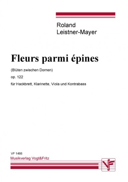 Fleurs parmi épines op. 122 (Blüten zwischen Dornen)