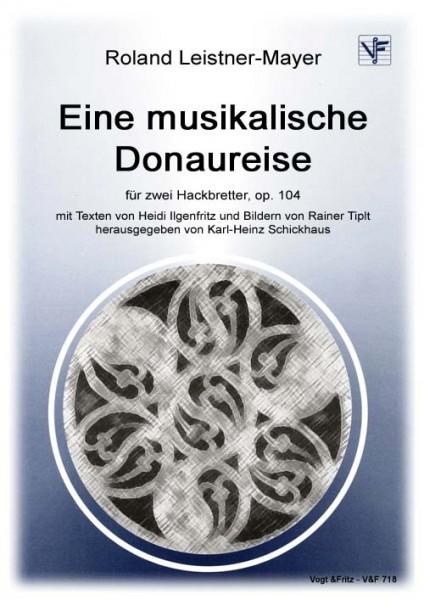 Eine musikalische Donaureise op. 103