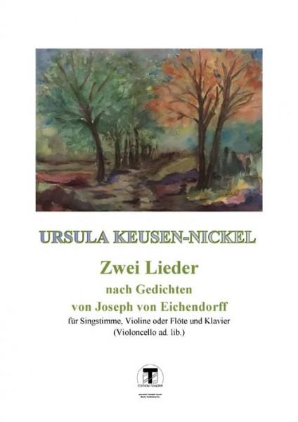 Zwei Lieder nach Gedichten von Josef von Eichendorff
