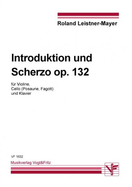 Introduktion und Scherzo op. 132