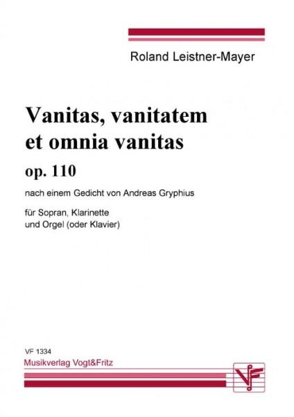 Vanitas, vanitatem et omnia vanitas op 110