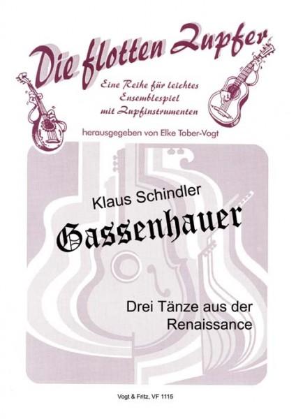 Gassenhauer (3 Tänze aus der Renaissance)