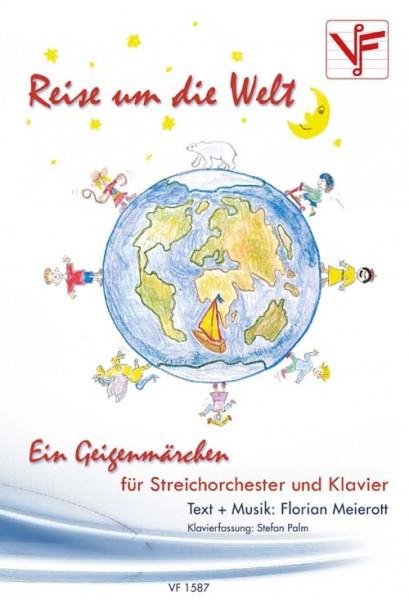 Reise um die Welt -Ein Geigenmärchen für Streichorchester und Klavier