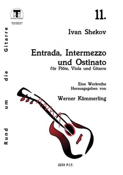 Entrada, Intermezzo und Ostinato