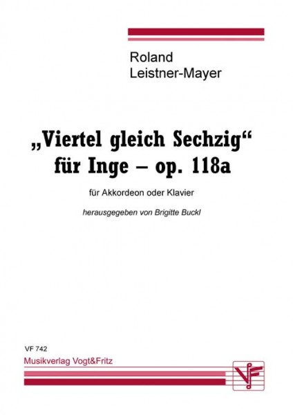 Viertel gleich Sechzig für Inge op. 118a