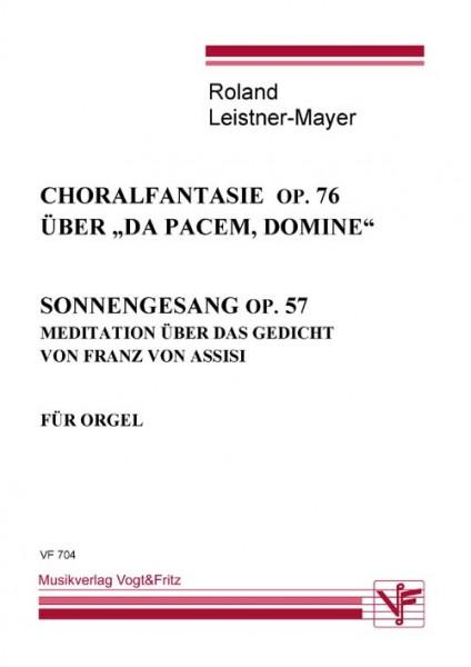 Choralfantasie op. 76 und Sonnengesang op. 57
