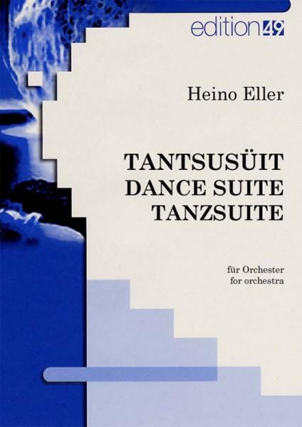 Tantsusüit - Dance Suite - Tanzsuite