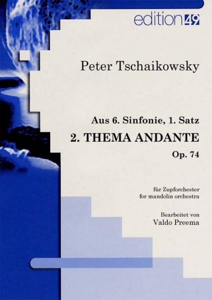Aus: 6. Sinfonie, 1. Satz (2. Thema Andante), op. 74