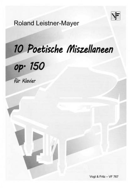 10 Poetische Miszellaneen op. 150