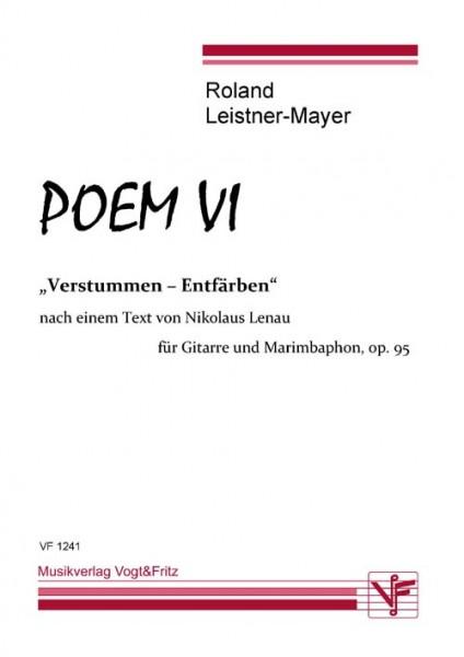 Poem VI op. 95 Verstummen - Entfärben