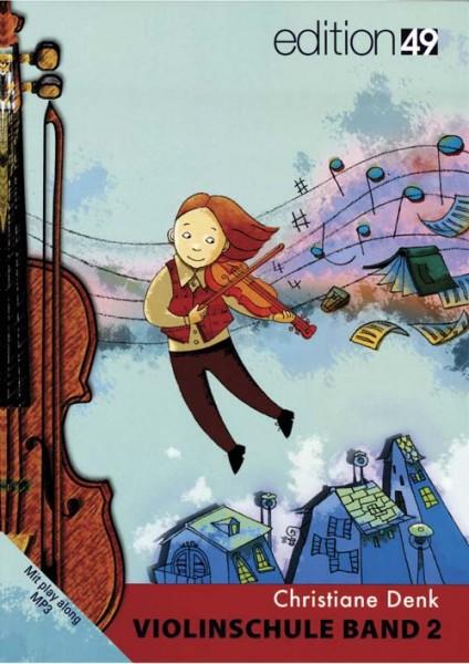 Violinschule Band 2 von Christiane Denk für Anfänger mit Play along MP3-s