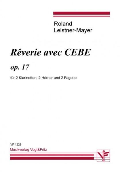 Rêverie avec CEBE op.17
