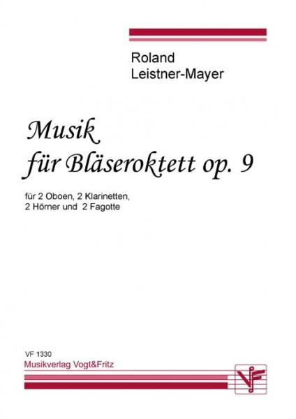 Musik für Bläseroktett op. 9